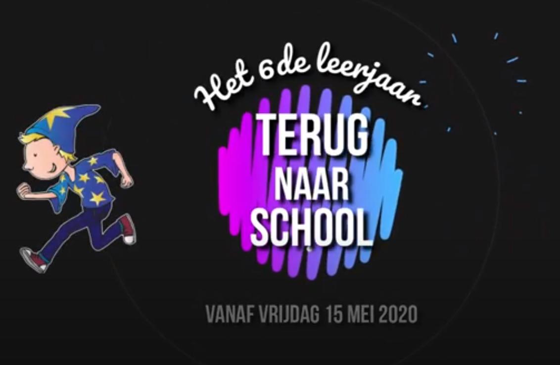 Het 6de leerjaar gaat terug naar school!